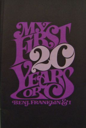 My First 20 Years or Benj. Franklin & I. Dave Typography - Davison