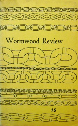 Wormwood Review 15. Marvin Malone, Charles Wyatt Charles Bukowski, William Wantling, Duane Locke,...