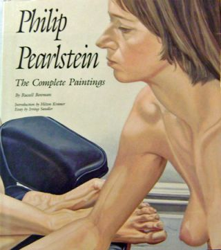 Philip Pearlstein; The Complete Paintings. Russell Art - Bowman, Philip Pearlstein