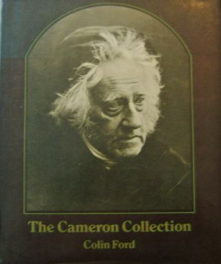 The Cameron Collection; An Album of Photographs by Julia Margaret Cameron Presented to Sir John...