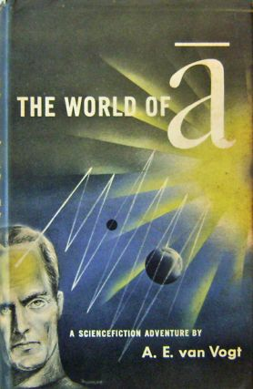 The World Of A. A. E. Science Fiction - van Vogt