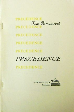 Precedence (Proof Copy for Review). Rae Armantrout.