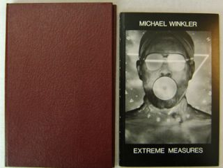 Extreme Measures (Special Signed Limited Edition). Michael Artist Book - Winkler