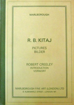 R. B. Kitaj Pictures Bilder (Inscribed by Creeley to Ted and Alice). R. B. Art - Kitaj, Robert...