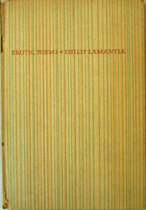 Erotic Poems (Inscribed by Bern Porter (Publisher)). Philip Lamantia