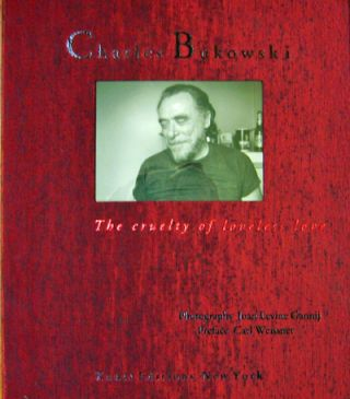 Charles Bukowski; The Cruelty of Loveless Love (Limited Edition Portfolio). Joan Levine with...