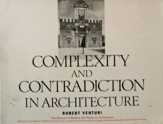 Complexity and Contradiction In Architecture. Robert Architecture - Venturi