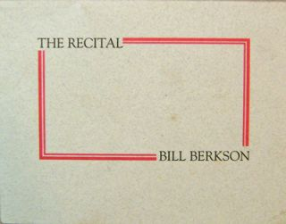 The Recital (Poetry Broadside Card). Bill Berkson