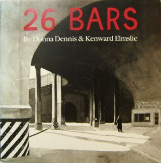 26 Bars: A Collaboration (Signed Lettered Edition). Donna Dennis, Kenward Elmslie