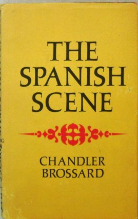 The Spanish Scene (with One Page A.L.S.). Chandler Beats - Brossard