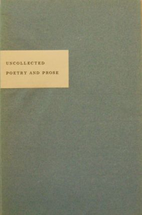 Uncollected Poetry and Prose. David Stivender, Marshall Clements