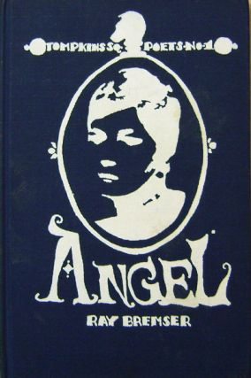 Angel (Inscribed Association Copy). Ray Bremser