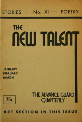 The New Talent No. XI; The Advance Guard Quarterly. E. G. Arnold, David Bernstein, Anne Sturges...