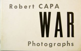 Robert Capa War Photographs. Robert Photography - Capa