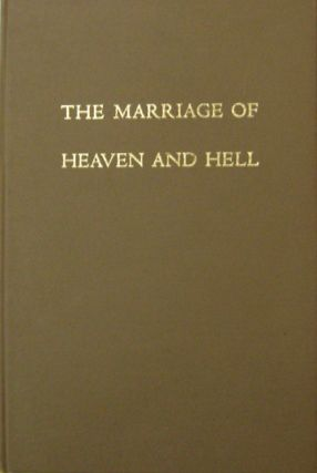 The Marriage Of Heaven And Hell. William Blake, Clark Stewart