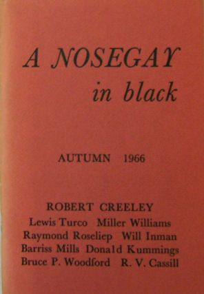 A Nosegay in black Volume I Number 1. Thomas Blevins, Winfred Blevins, Lewis Turco Robert...