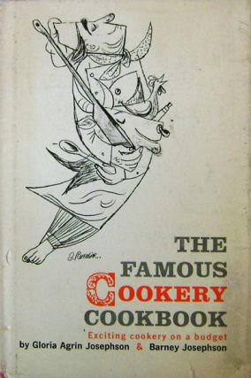 The Famous Cookery Cookbook; Exciting cookery on a budget. Gloria Agrin Cookery - Josephson,...