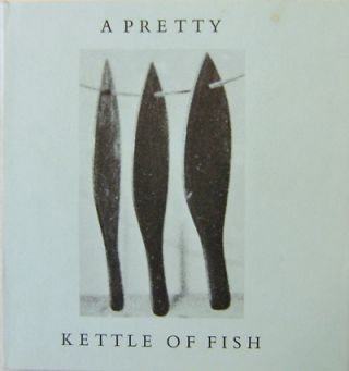 A Pretty Kettle Of Fish (Signed). Ian Hamilton Artist Book - Finlay.