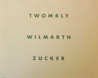 Cy Twombly - Christopher Wilmarth - Joe Zucker. Art - Cy Twombly / Christopher Wilmarth / Joe Zucker