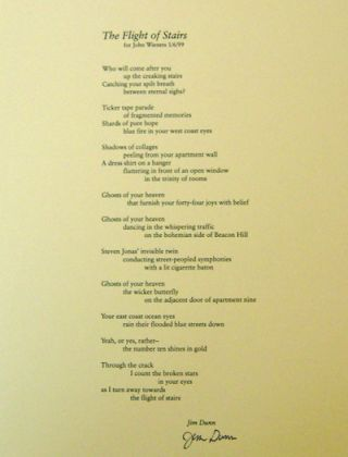 The Flight of Stairs for John Wieners 1/6/99 (Signed Broadside Poem). Jim Dunn