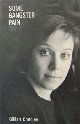 Some Gangster Pain (Signed). Gillian Conoley