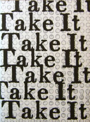 Take It (Signed Limited Edition). Joshua Beckman