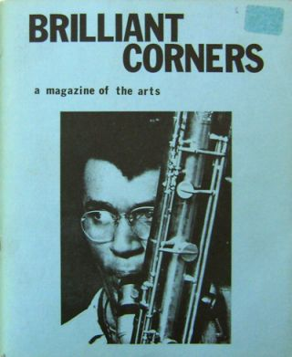 Brilliant Corners A Magazine of the Arts Number 6. Art Lange, Ned Rorem Ted Berrigan, Kenward...