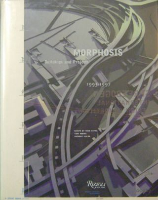 Morphosis - Buildings and Projects 1993 - 1997. Thom Architecture - Mayne, Anthony Vidler
