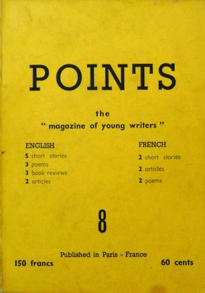 "Points the ""magazine of young writers"" #8. Marcel Bisiaux, Sindbad Vail, David Gascoyne Mordecai..."