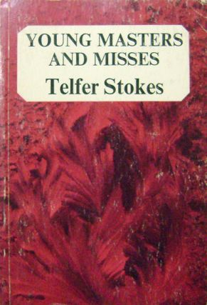 Young Masters and Misses. Telfer Artist Book - Stokes