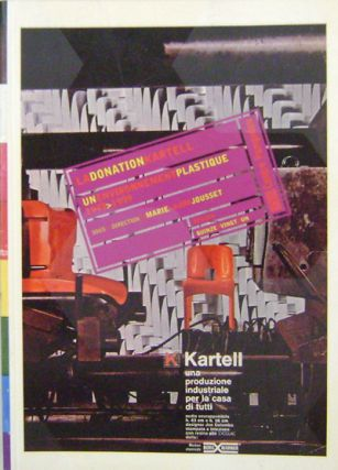 La Donation Kartell; Un Environment Plastique 1949 - 1999. Marie Laure Design - Jousset, Direction