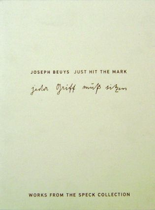 Joseph Beuys - Just Hit The Mark; Works From The Speck Collection. Joseph Art - Beuys