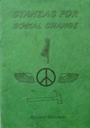 Stanzas For Social Change. Edward Sanders