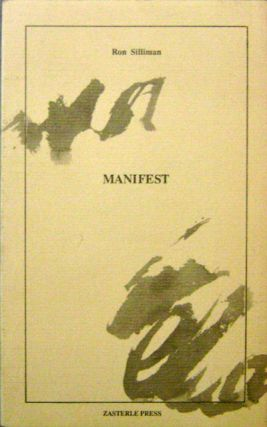 Manifest (Signed). Ron Silliman.