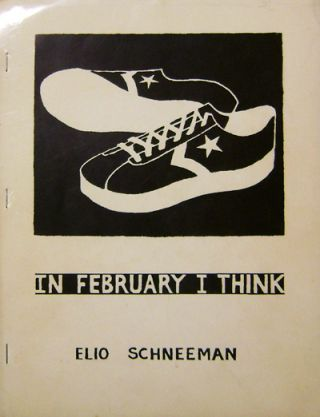 In February I Think (Inscribed). Elio Schneeman