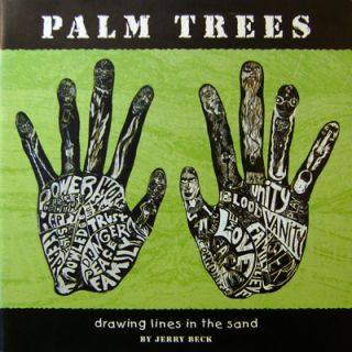 Palm Trees (Inscribed); Drawing Lines In The Sand. Jerry Art - Beck
