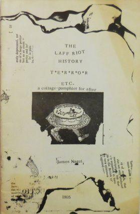 The Laff Riot History Terror Etc., a collage-pamphlet for after. James Artist Book - Nagel