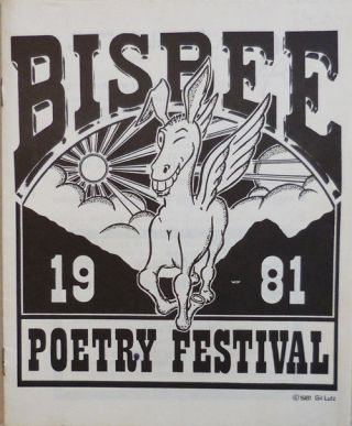 Bisbee Poetry Festival Program Guide. Ted Berrigan, Jackson Alice Notley / Mac Low, Helen Amiri Baraka / Adam, William Everson.