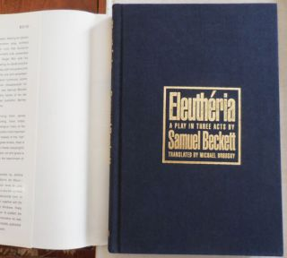 Eleutheria (Limited Edition Signed by Barney Rosset and Others); A Play in Three Acts Translated by Michael Brodsky