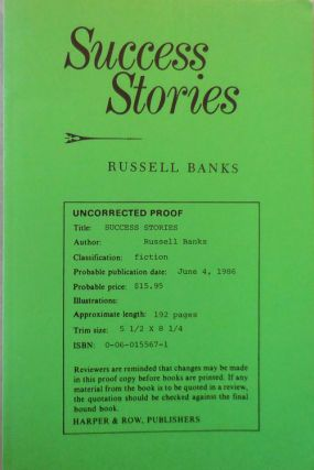 Success Stories (Uncorrected Proof Copy Signed by Raymond Carver). Russell Banks, Raymond Carver
