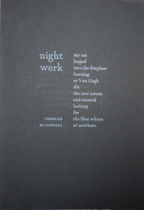 Night Work (Poetry Broadside). Charles Bukowski