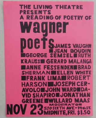 Living Theatre Poetry Reading Announcement Flyer (Wagner Poets). Living Theatre - Wagner Poets,...