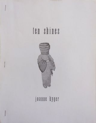 Ten Shines (With T.L.S. from the publisher). Joanne Kyger, Nemi Frost