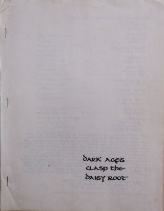 Dark Ages Clasp The Daisy Root #1. Andrew Poetry Magazines - Schelling, Benjamin Friedlander,...