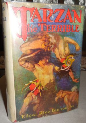 Tarzan The Terrible. Edgar Rice Fantasy - Burroughs