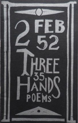 Three Hands Poems Number 2. Joachim M. Ardanuy, Eustace, Mullins, Michael Reck