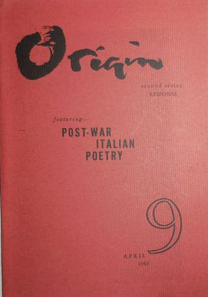 Origin No. 9 Second Series. Celia, Cesare Pavese Louis Zukofsky, Eugenio Montale, Cid Corman,...