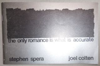 The Only Romance Is What Is Accurate. Artist Book - Stephen Spera, Joel Colten