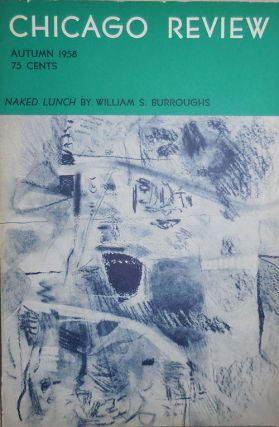 Chicago Review Autumn 1958 Issue. Philip Whalen William S. Burroughs, Brother Antonius, Joel...