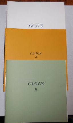 Clock Issues One, Two and Three. Edwin Allen Butt, Andrew, Durbin, Kit Schluter, Dana Ward Ish...